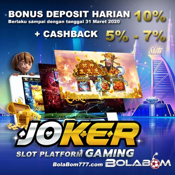 Bolabom Joker Gaming Bonus Deposit Harian 10%